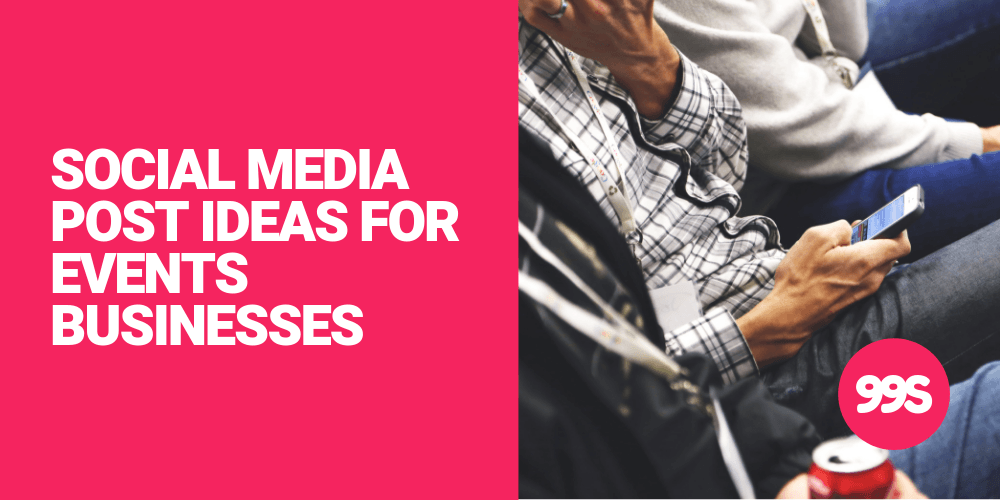 Social media post ideas for events businesses 🎫