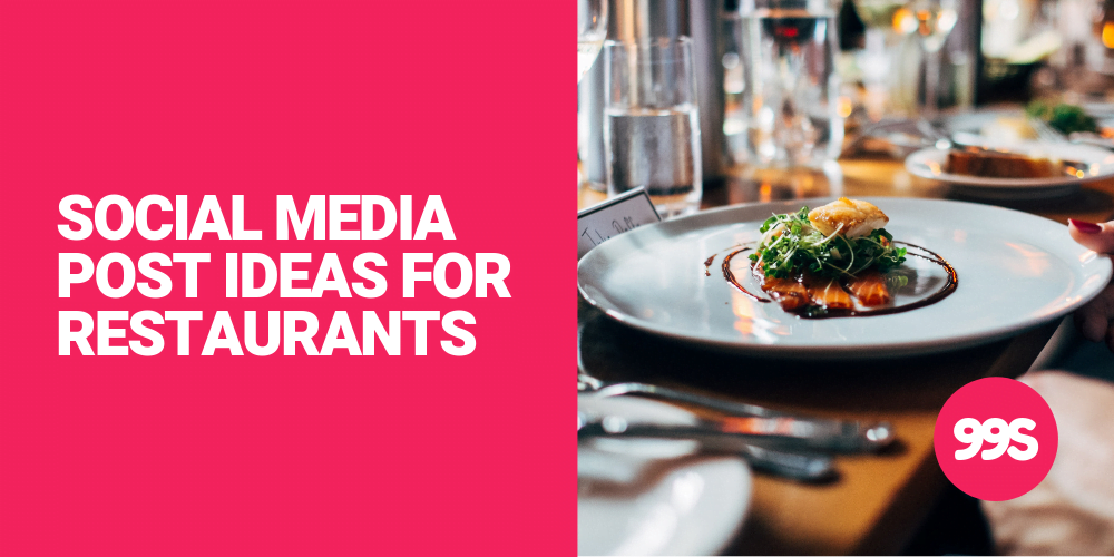 Social media post ideas for   restaurants, cafes and eateries