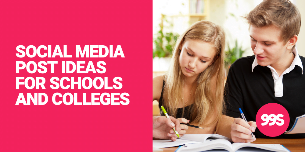 Social media post ideas for schools and colleges