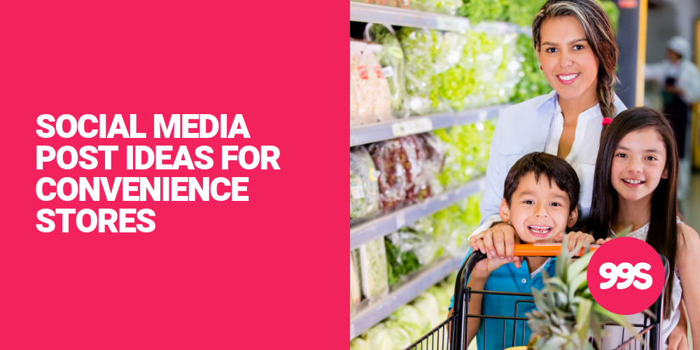 Social media post ideas for convenience stores and supermarkets