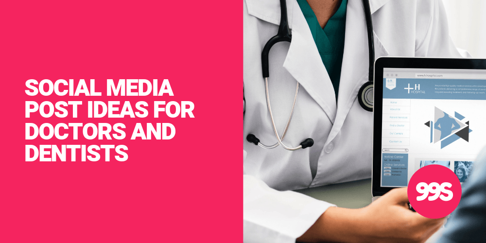 Social media post ideas for doctors and dentists