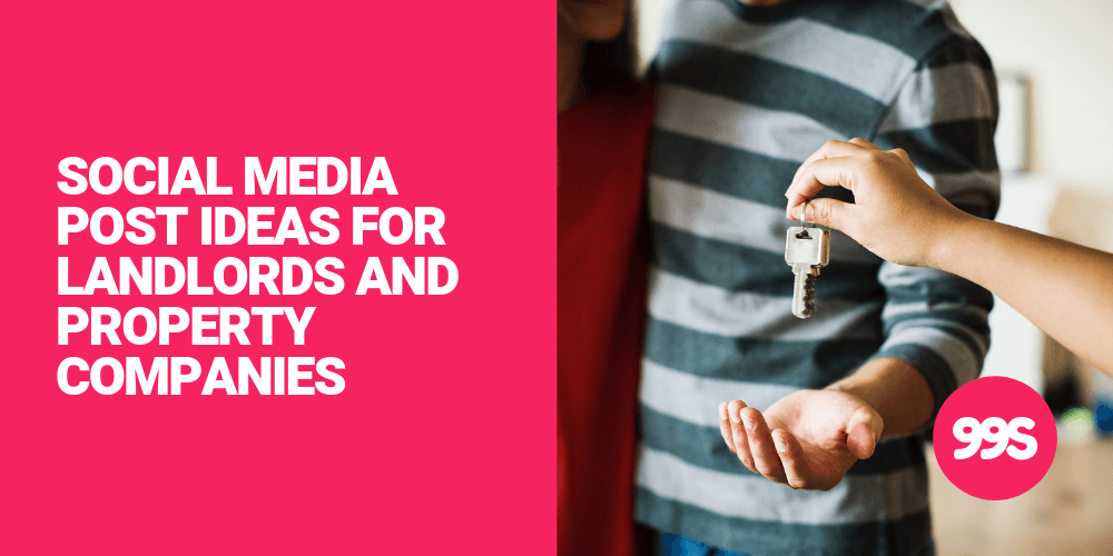 Social media post ideas for landlords and property companies