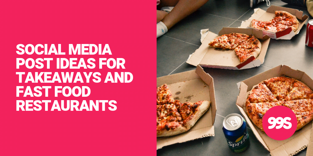 Social media post ideas for takeaways and fast food restaurants  🍕