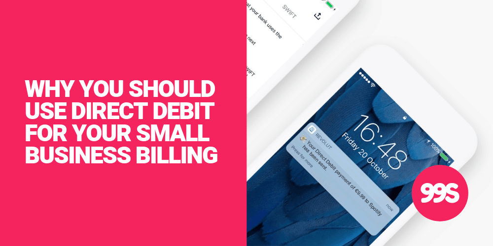 5 reasons why you should bill your customers using Direct Debit