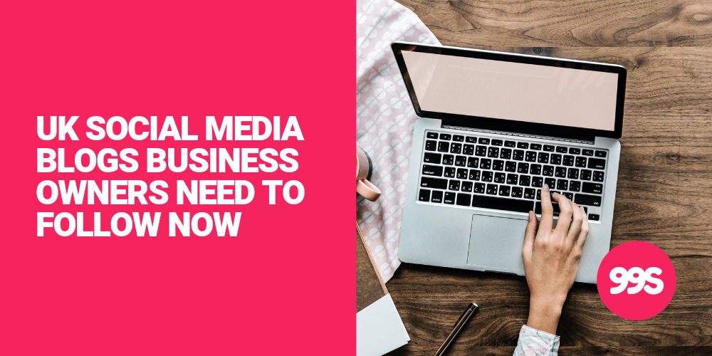 5 social media blogs all UK business owners need to follow