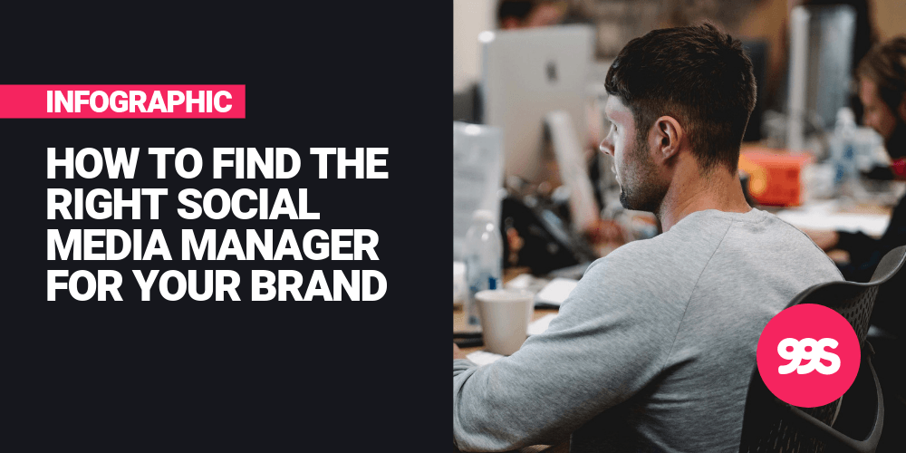 Infographic: How to find the right social media manager for your company