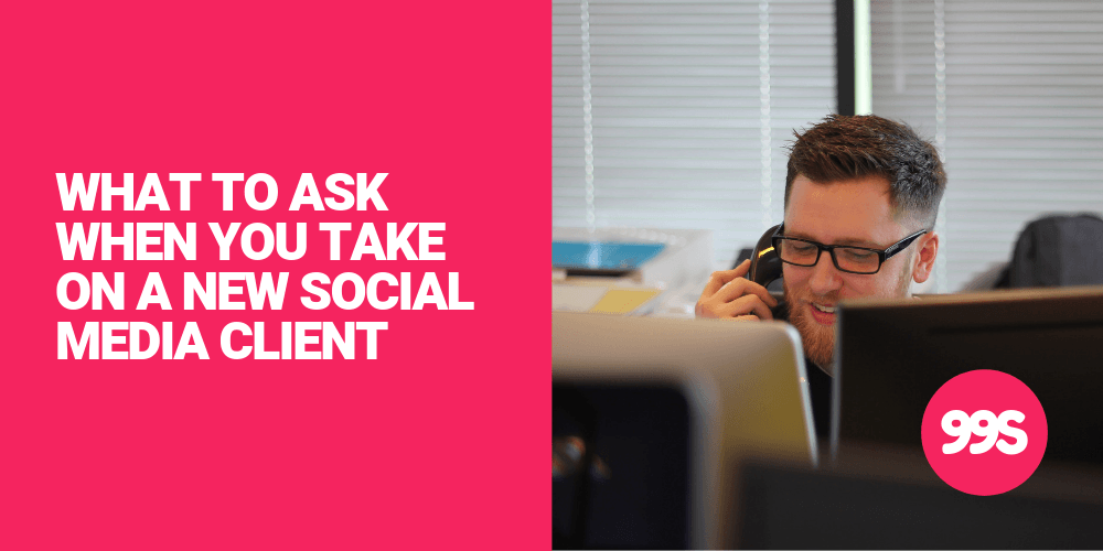 Questions to ask when taking on a new social media client