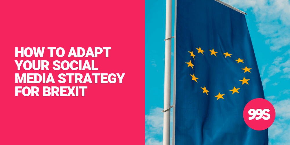 How to adapt your social media strategy for Brexit