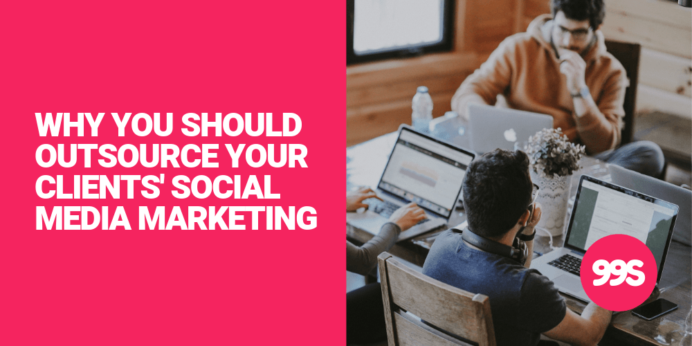 5 reasons why your agency should outsource your clients' social media