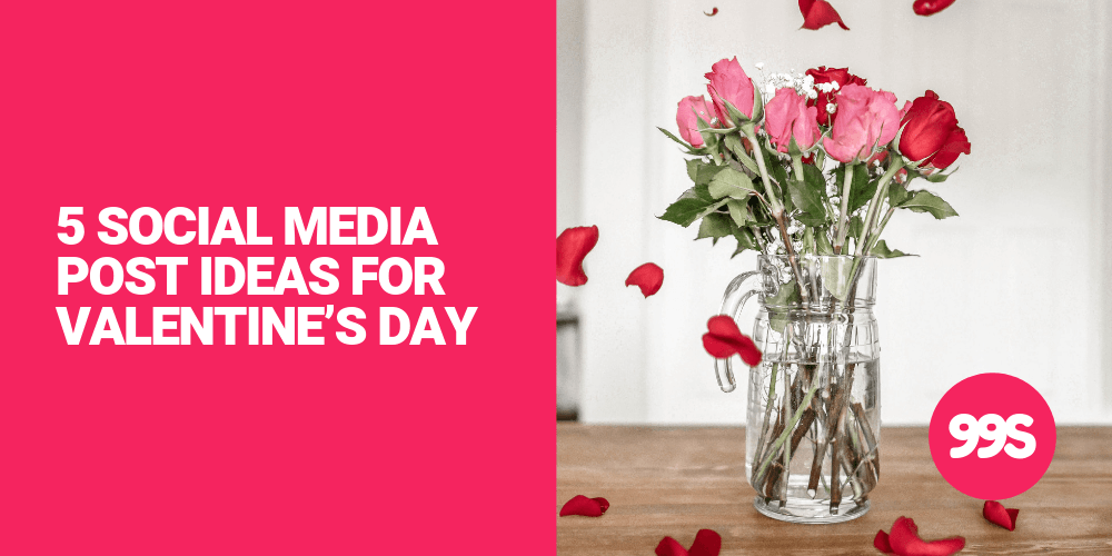 Social media post ideas for Valentine's Day