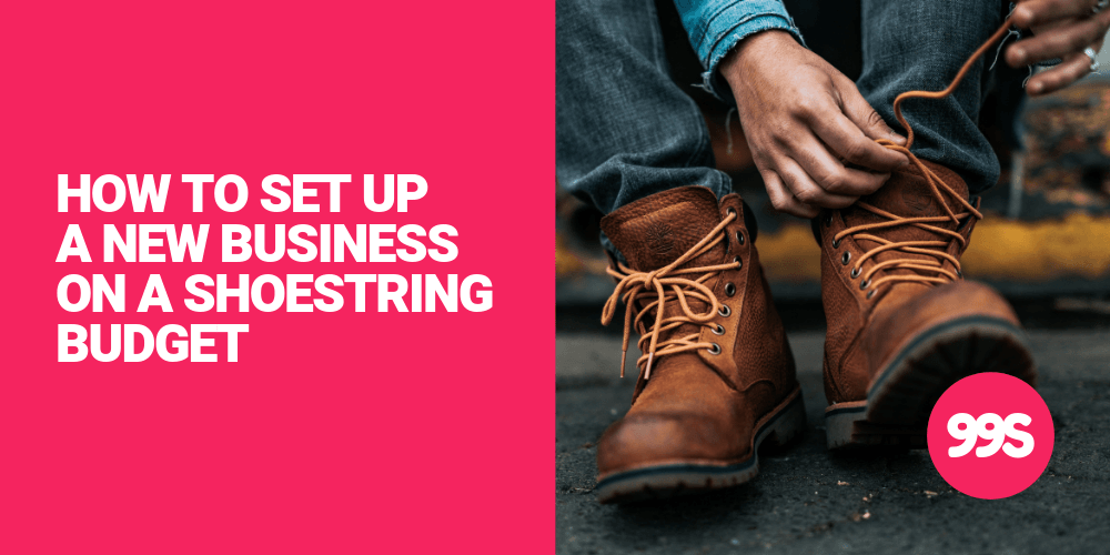 How to set up a business on a shoestring budget 🥾💰