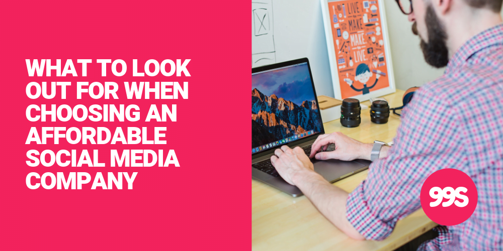 What to look for in an affordable social media company
