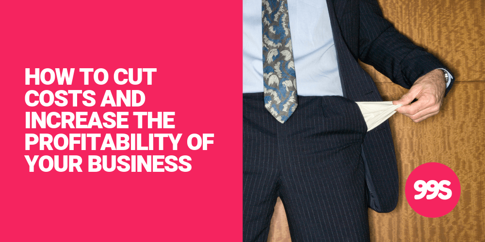 How to cut costs and increase the profitability of your business