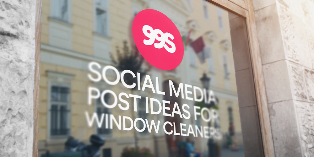 Social media post ideas for window cleaners
