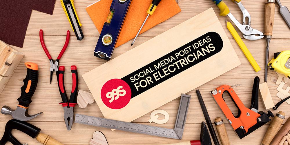 Social media post ideas for electricians